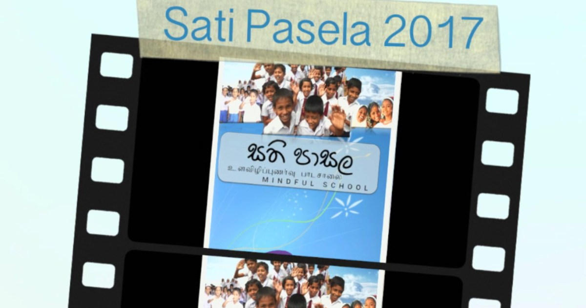 Sati Pasala 2017: Moving Forward, Expanding Out-reach