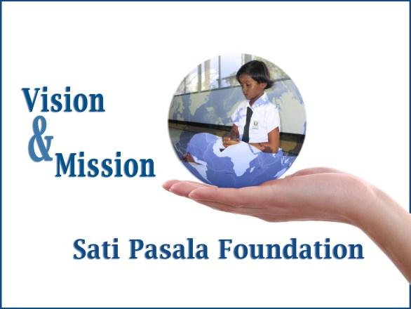 Sati Pasala Foundation-Vision & Mission
