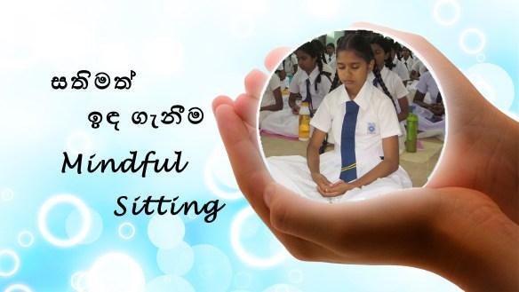 Mindful Sitting, Mindful Meditation, Sitting Meditation