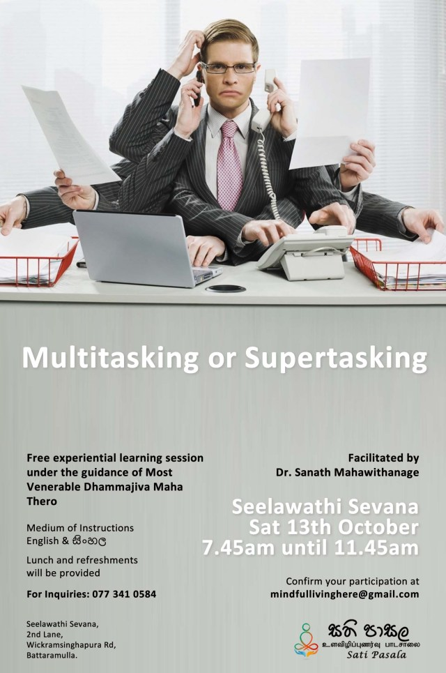 Multitasking or Supertasking Program at Seelawathi Sevana 1