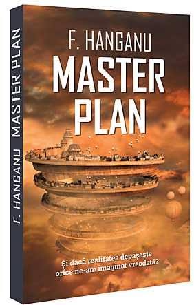 """""""Master plan"""" de Florin Hanganu, o carte care merită citită"""