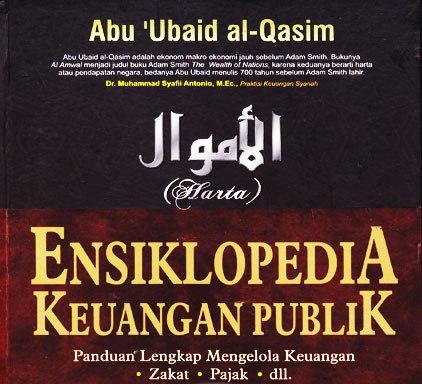 al-Amwal karya Ilmuwan Ekonomi Muslim, Abu Ubaid