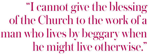 "Pull quote from Bishop's Beggar: ""I cannot give the blessing of the Church to the work of a man who lives by beggary when he might live otherwise."""
