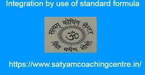 Integration by use of standard formula