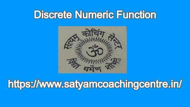 Discrete Numeric Function