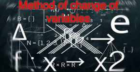 Method of change of variables