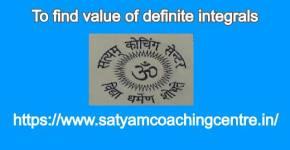To find value of definite integrals