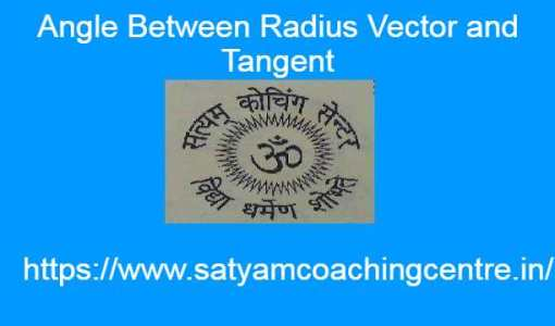 Angle Between Radius Vector and Tangent