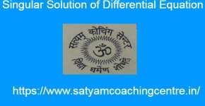 Singular Solution of Differential Equation