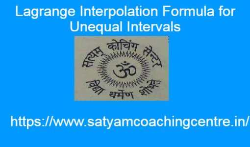 Lagrange Interpolation Formula for Unequal Intervals