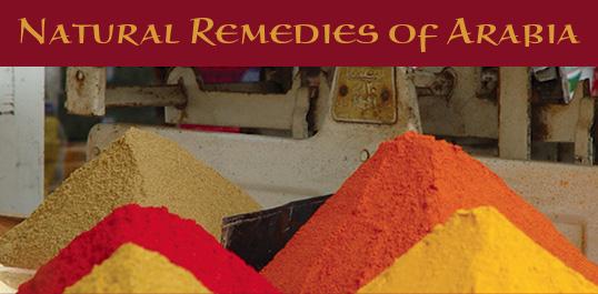 Natural Remedies of Arabia