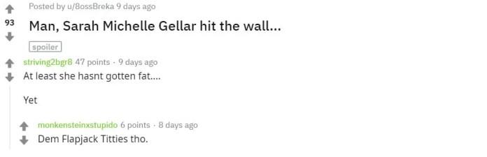 Man, Sarah Michelle Gellar hit the wall