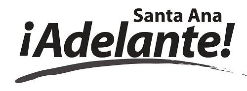 Santa Ana Adelante / Santa Ana Adelante