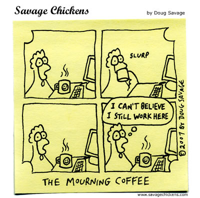 Savage Chickens - Monday Ritual
