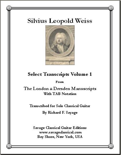 Silvius L  Weiss - Select Transcripts Vol  1 - TAB | Savage Classical Guitar