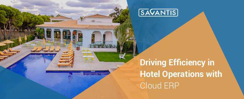 Driving-Efficiency-in-Hotel-Operations-with-Cloud-ERP