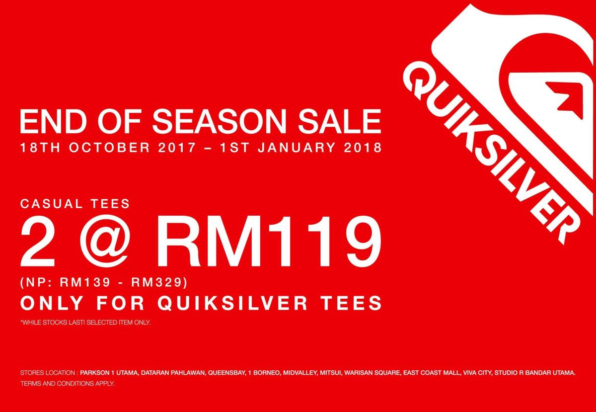 Quiksilver – End Of Season Sale – Promotions and Sales Info in Malaysia 78b1f04fe0e