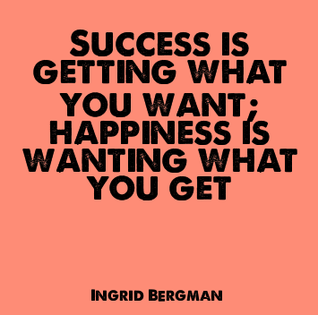 success-happiness-ingrid-bergman-quote