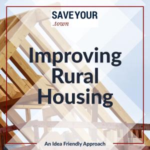 Improving Rural Housing