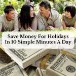 Save Money For Holidays In 10 Simple Minutes A Day