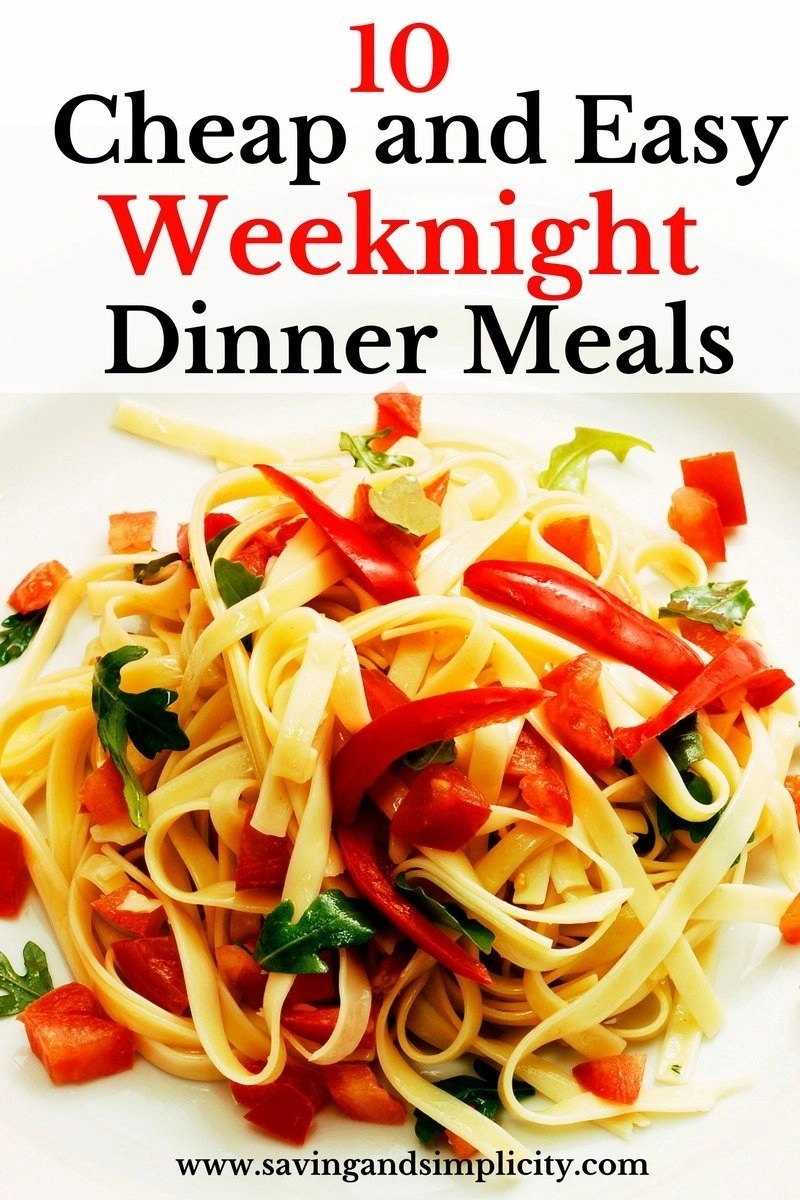 Simple And Cheap Living Room Decoration: 10 Cheap And Easy Weeknight Dinner Meals