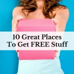 10 Great Places To Get FREE Stuff