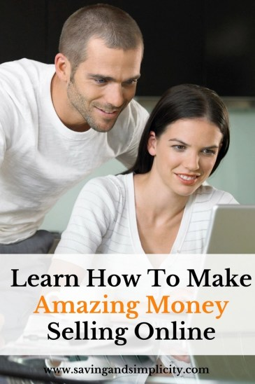 Learn how to make money selling online saving simplicity for What can i make to sell online