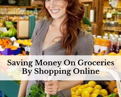 Saving Money On Groceries By Shopping Online