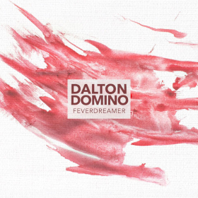"Album Review – Dalton Domino's ""Feverdreamer"" 