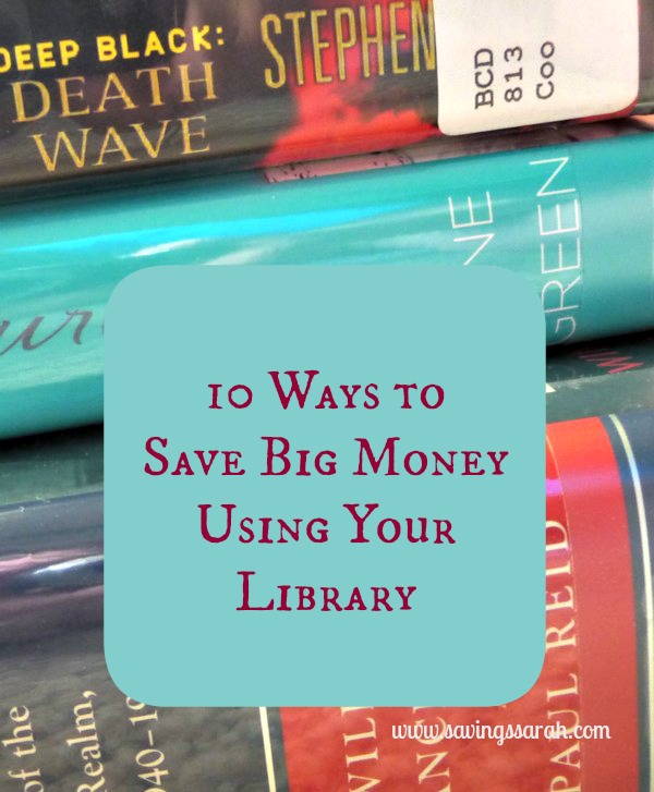 10 Ways to Save Big Money Using Your Library