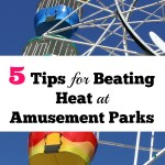 5 Tips for Beating the Heat at Amusement Parks