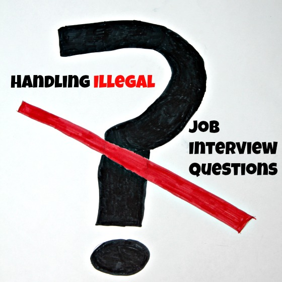 how to handle illegal job interview questions