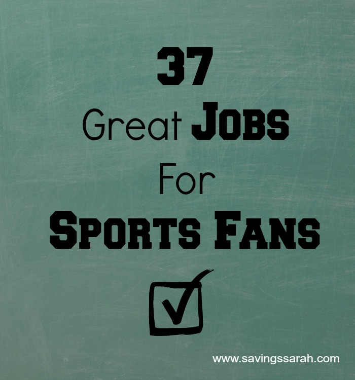 37 Great Jobs for Sports Fans  Earning and Saving with Sarah