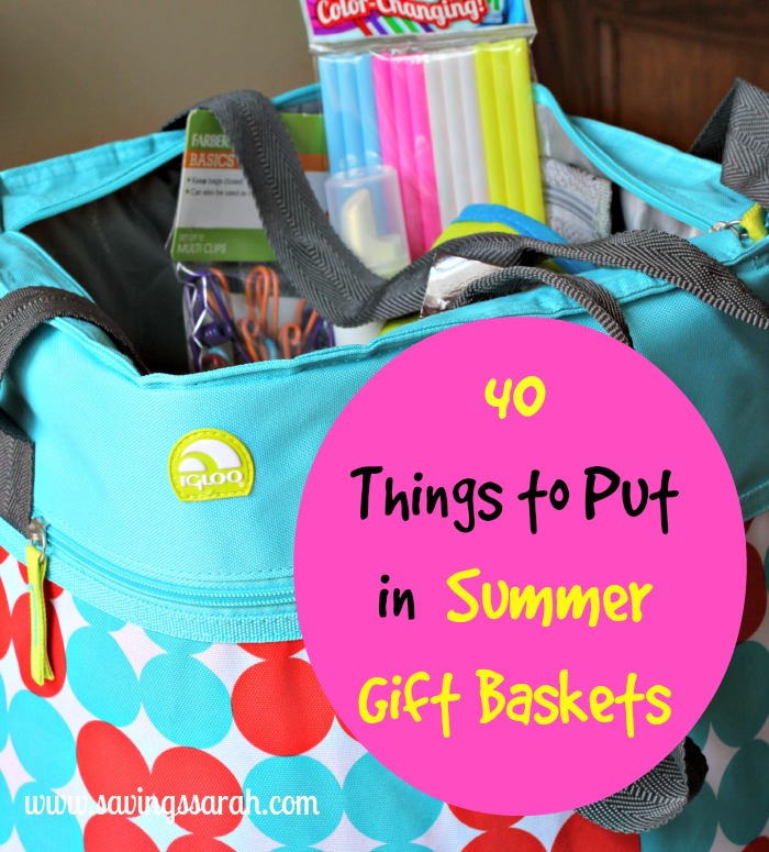 40 Things to Put in Summer Gift Baskets & 40 Things to Put in Summer Gift Baskets - Earning and Saving with Sarah