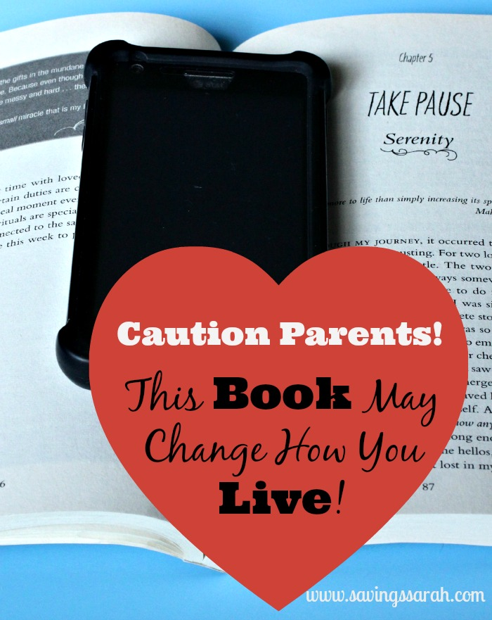 Caution Parents, This Book May Change How You Live!