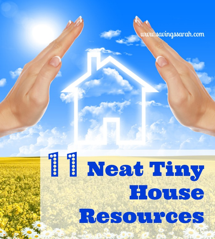 11 Neat Tiny House Resources