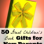 50 Great Children's Book Gifts for New Parents