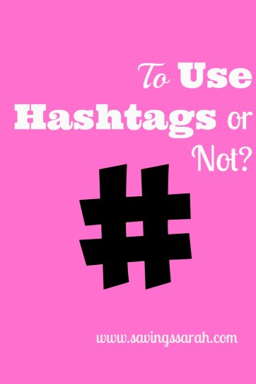 To Use Hashtags or Not?