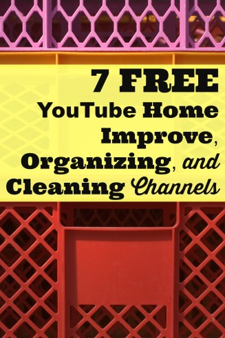 7 Free YouTube Home Improve, Organizing, and Cleaning Channels