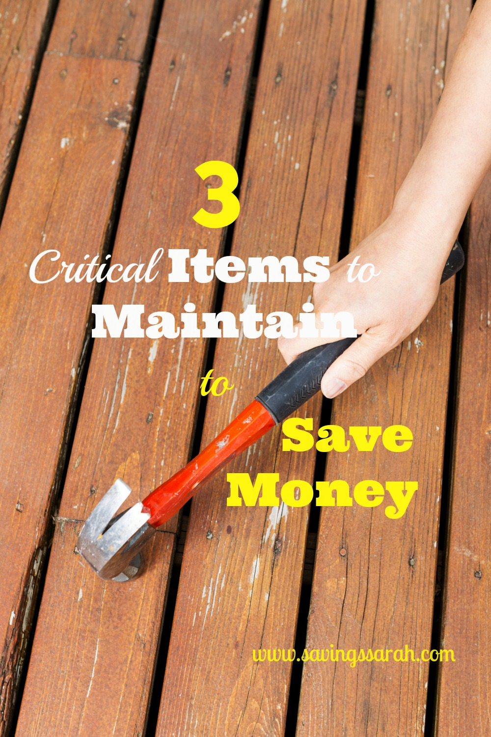 3 Critical Items to Maintain to Save Money