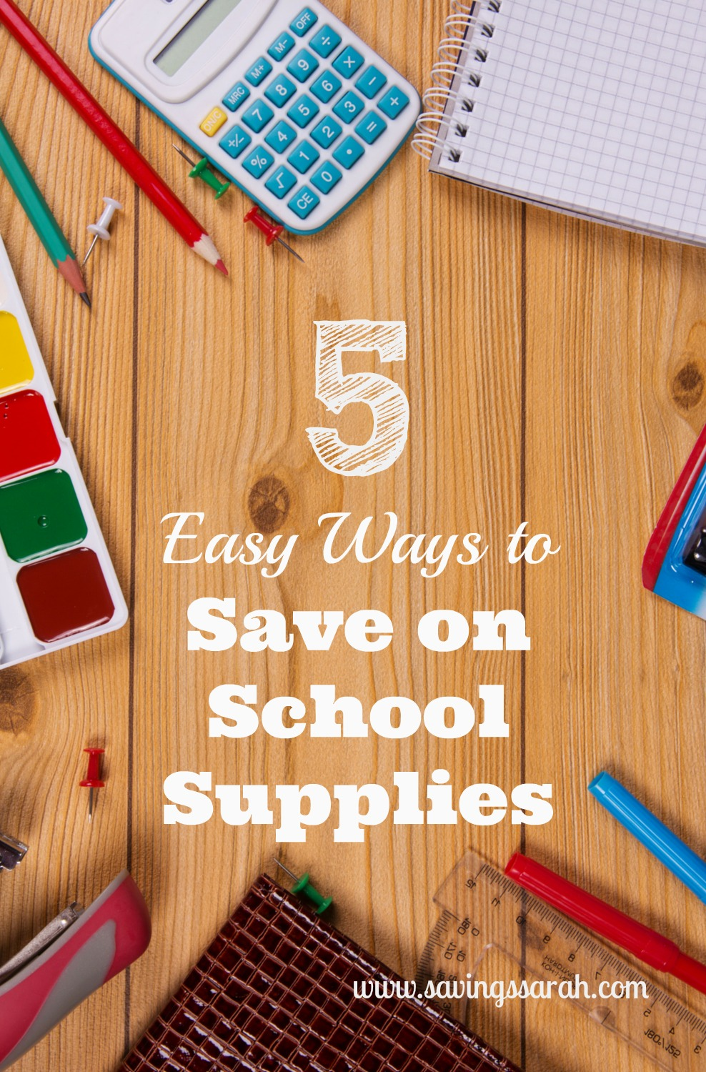 5 Easy Ways to Save on School Supplies