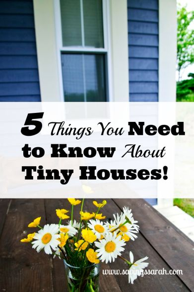 5 Things You Need to Know About Tiny Houses!