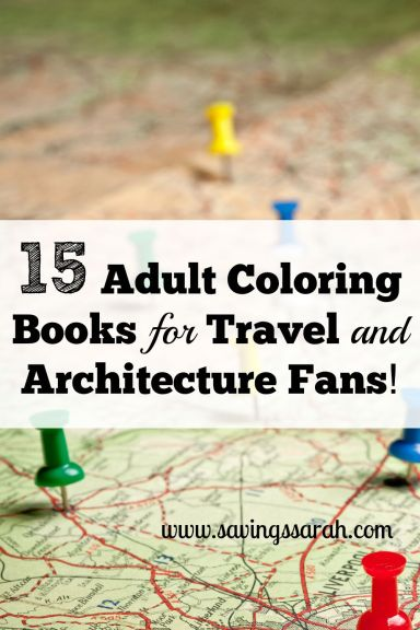 15 Adult Coloring Books for Travel and Architecture Fans!