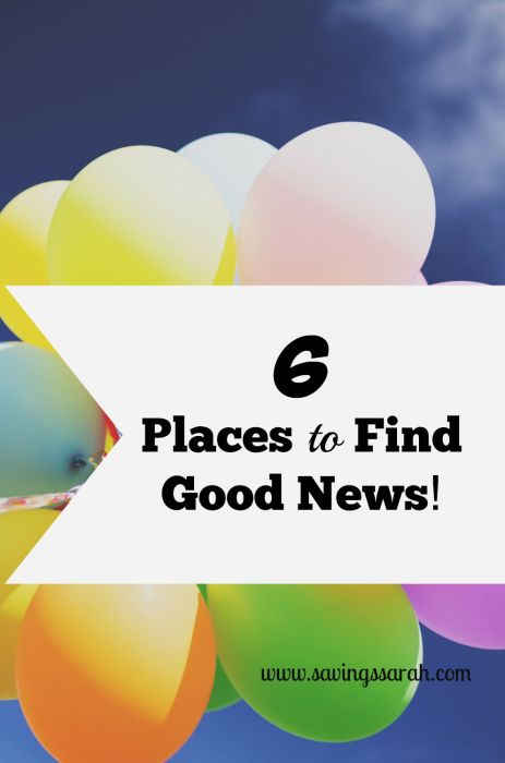 6 Places to Find Good News Instead of Bad