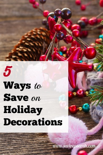 5 Ways to Save Money on Holiday Decorations