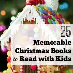 25 Memorable Christmas Books to Read with Kids