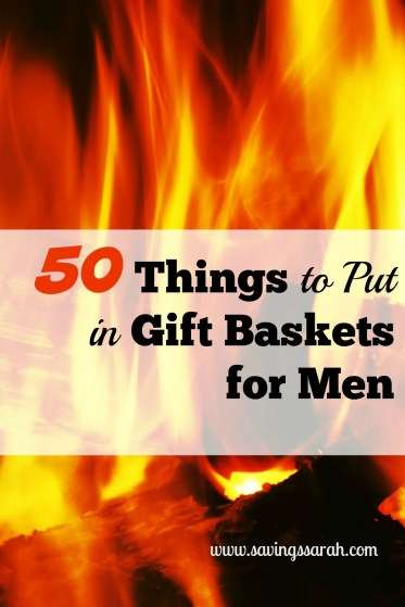 50 Things to Put in Gift Baskets for Men