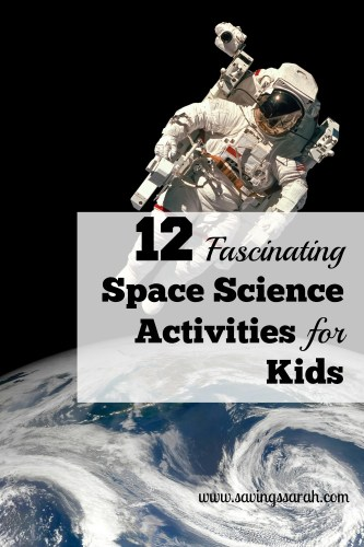 12 Fascinating Space Science Activities for Kids