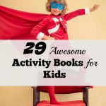 29 Awesome Activity Books for Kids