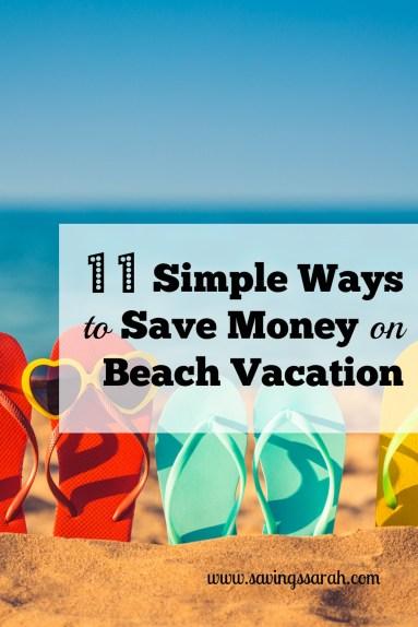 11 Simple Ways to Save Money on Beach Vacation